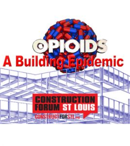 Opioids: A Building Epidemic @ Sheet Metal Workers Local 36 Hall | St. Louis | Missouri | United States