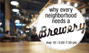 ULI - Why Every Neighborhood Needs a Brewery @ Majorette | Maplewood | Missouri | United States