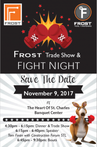 Frost Trade Show & Fight Night @ The Heart of St. Charles Banquet Center | Saint Charles | Missouri | United States